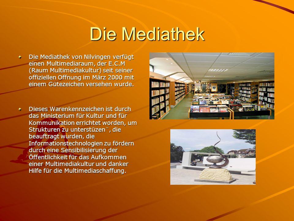Die Mediathek Die Mediathek von Nilvingen verfügt einen Multimediaraum, der E.C.M (Raum Multimediakultur) seit seiner offiziellen Offnung im März 2000 mit einem Gütezeichen versehen wurde.