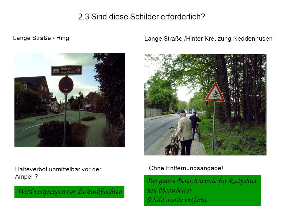 Lange Straße / Ring Halteverbot unmittelbar vor der Ampel .