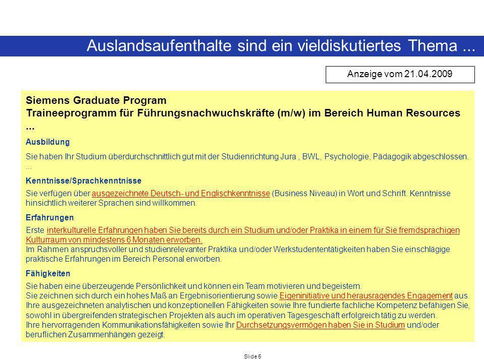 Slide 5 Auslandsaufenthalte sind ein vieldiskutiertes Thema... Siemens Graduate Program Traineeprogramm für Führungsnachwuchskräfte (m/w) im Bereich H