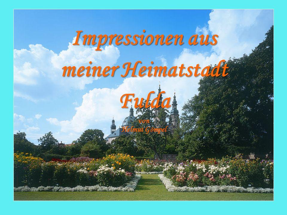 Impressionen aus meiner Heimatstadt Fulda von Helmut Gömpel