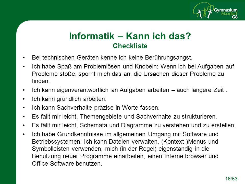 16/53 Informatik – Kann ich das.