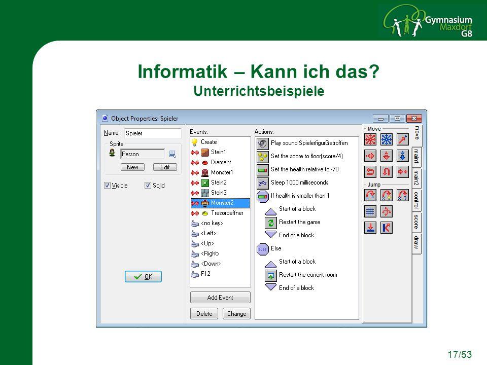 17/53 Informatik – Kann ich das? Unterrichtsbeispiele