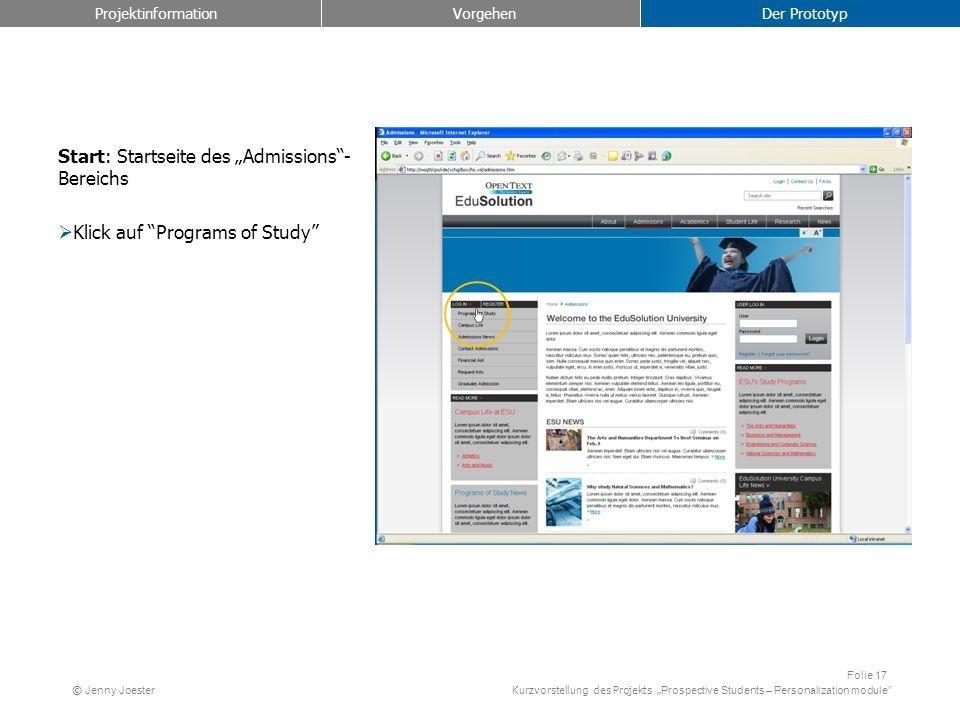 Kurzvorstellung des Projekts Prospective Students – Personalization module Folie 17 © Jenny Joester Start: Startseite des Admissions- Bereichs Klick a
