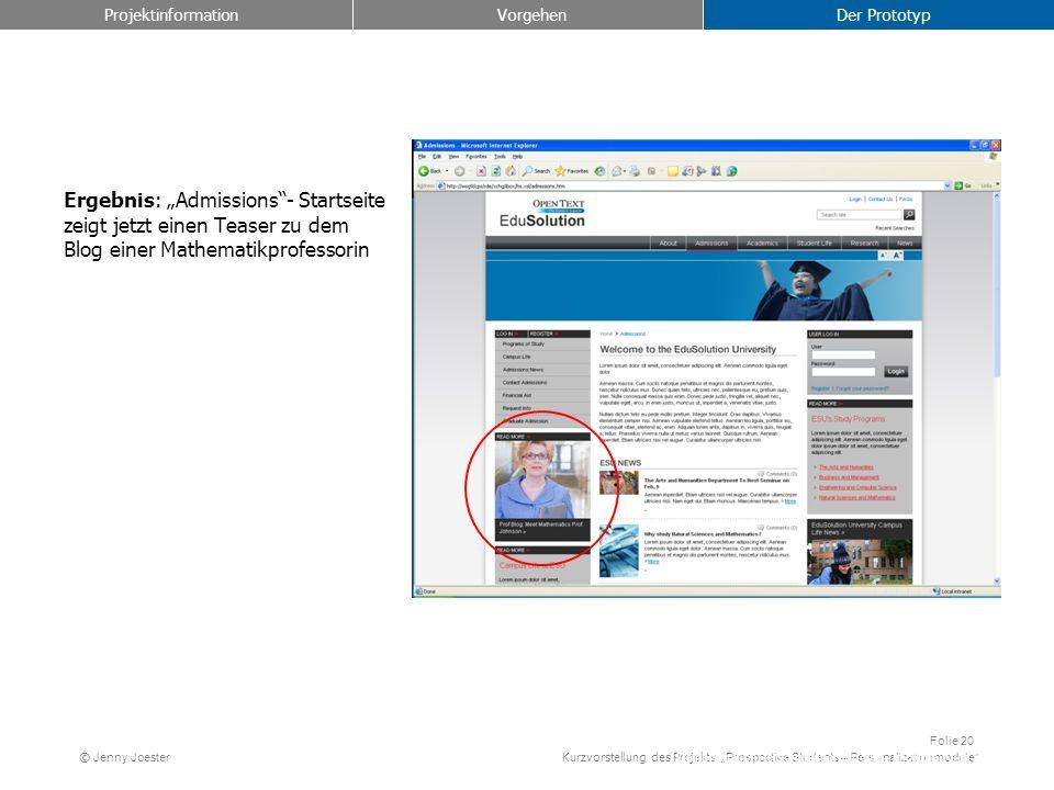 Kurzvorstellung des Projekts Prospective Students – Personalization module Folie 20 © Jenny Joester Ergebnis: Admissions- Startseite zeigt jetzt einen