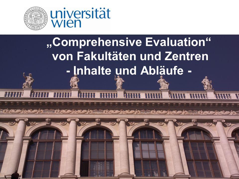 Comprehensive Evaluation von Fakultäten und Zentren - Inhalte und Abläufe -