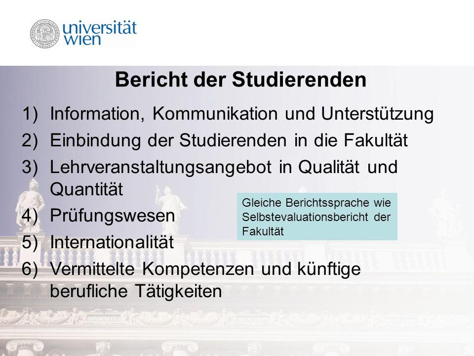 Bericht der Studierenden 1)Information, Kommunikation und Unterstützung 2)Einbindung der Studierenden in die Fakultät 3)Lehrveranstaltungsangebot in Q