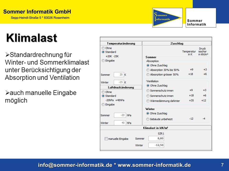 www.sommer-informatik.de 7 Klimalast Standardrechnung für Winter- und Sommerklimalast unter Berücksichtigung der Absorption und Ventilation auch manuelle Eingabe möglich