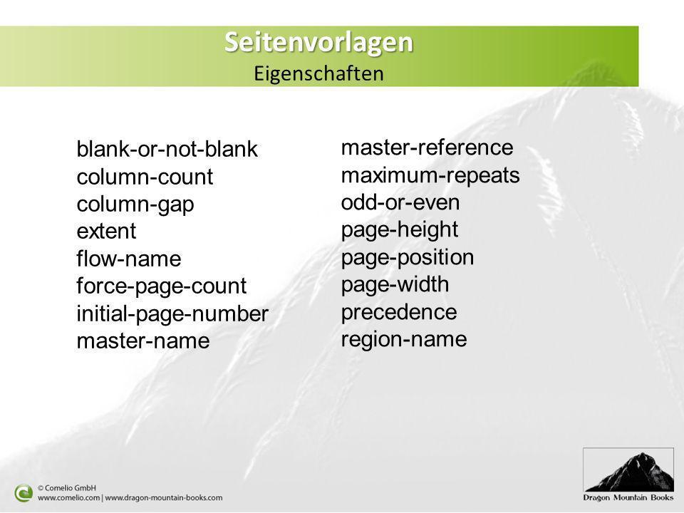 Seitenvorlagen Seitenvorlagen Eigenschaften blank-or-not-blank column-count column-gap extent flow-name force-page-count initial-page-number master-na