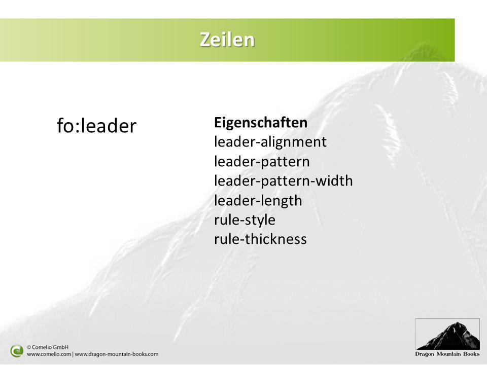 Zeilen fo:leader Eigenschaften leader-alignment leader-pattern leader-pattern-width leader-length rule-style rule-thickness
