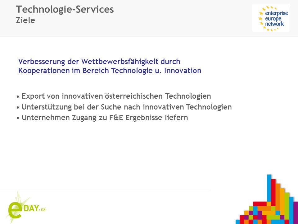 Firmenlogo Technologie-Services Ziele Export von innovativen österreichischen Technologien Unterstützung bei der Suche nach innovativen Technologien Unternehmen Zugang zu F&E Ergebnisse liefern Verbesserung der Wettbewerbsfähigkeit durch Kooperationen im Bereich Technologie u.