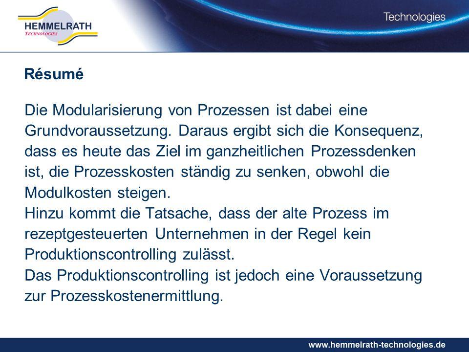 Die Modularisierung von Prozessen ist dabei eine Grundvoraussetzung.
