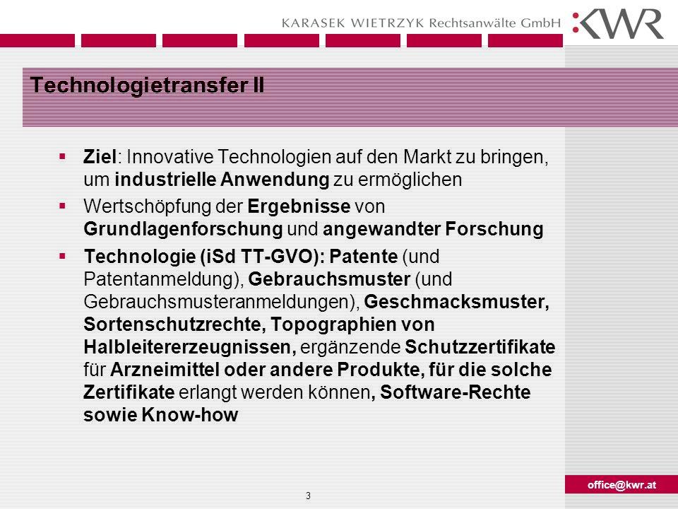 office@kwr.at 4 Technologietransfer III Personaltransfer (Arbeitskräfteüberlassung, Einschulungen, Head-hunting, Abwerben) Projektbezogener Transfer (Forschungskooperation, Forschungsauftrag, Entwicklungsauftrag, Joint Venture) Informationstransfer (Patente, Gebrauchsmuster und Know how)