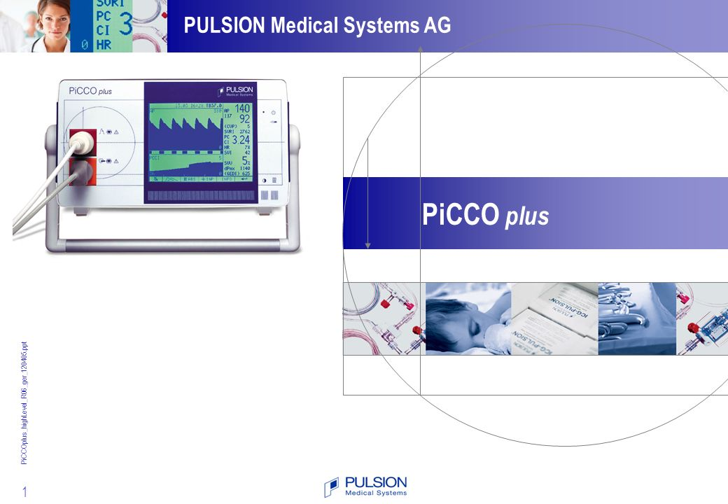 62 Die PiCCO-Technologie ist auch als Modul für Philips IntelliVue / CMS Patienten Überwachungssysteme verfügbar.