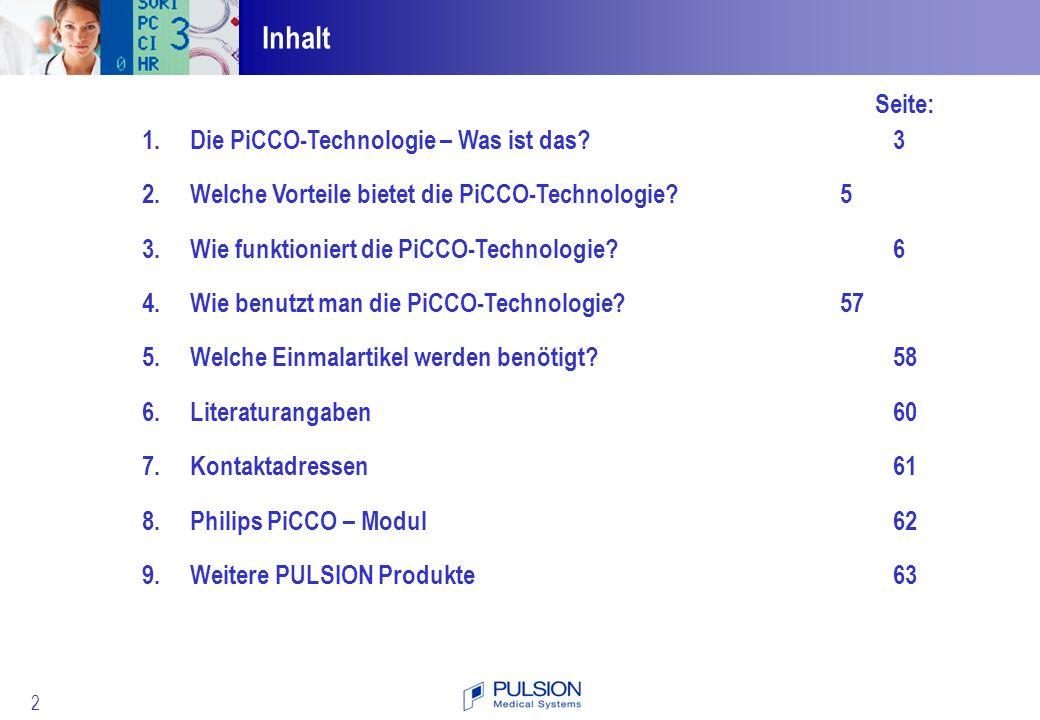 63 Für ausführlichere Informationen und Informationen über andere revolutionäre Monitoring-Technologien besuchen Sie bitte www.PULSION.com LiMON- nichtinvasives Leberfunktionsmonitoring CeVOX- zentralvenöses Monitoring der Sauerstoffsättigung CiMON- kontinuierliche Überwachung des Intra- Abdominaldrucks IC-VIEW- Laserfluoreszenz macht Gewebsdurchblutung sichtbar ICG-PULSION - Indocyaningrün für die Diagnostik 9.