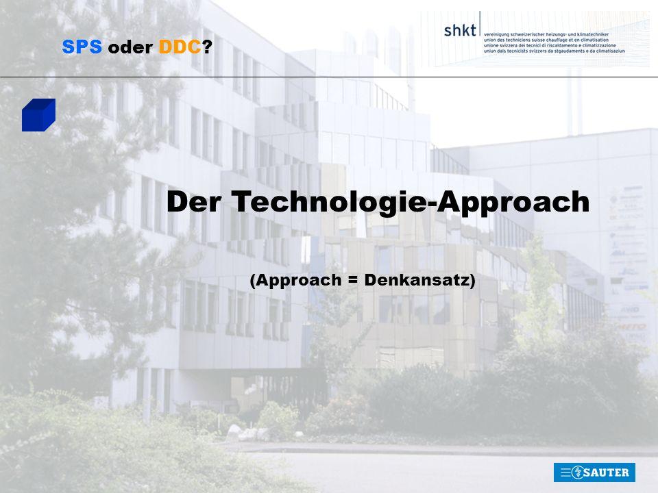 SPS oder DDC? Der Technologie-Approach (Approach = Denkansatz)