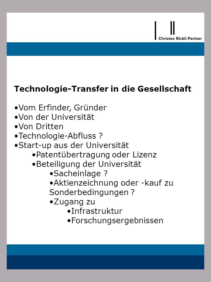 Technologie-Transfer in die Gesellschaft Vom Erfinder, Gründer Von der Universität Von Dritten Technologie-Abfluss ? Start-up aus der Universität Pate