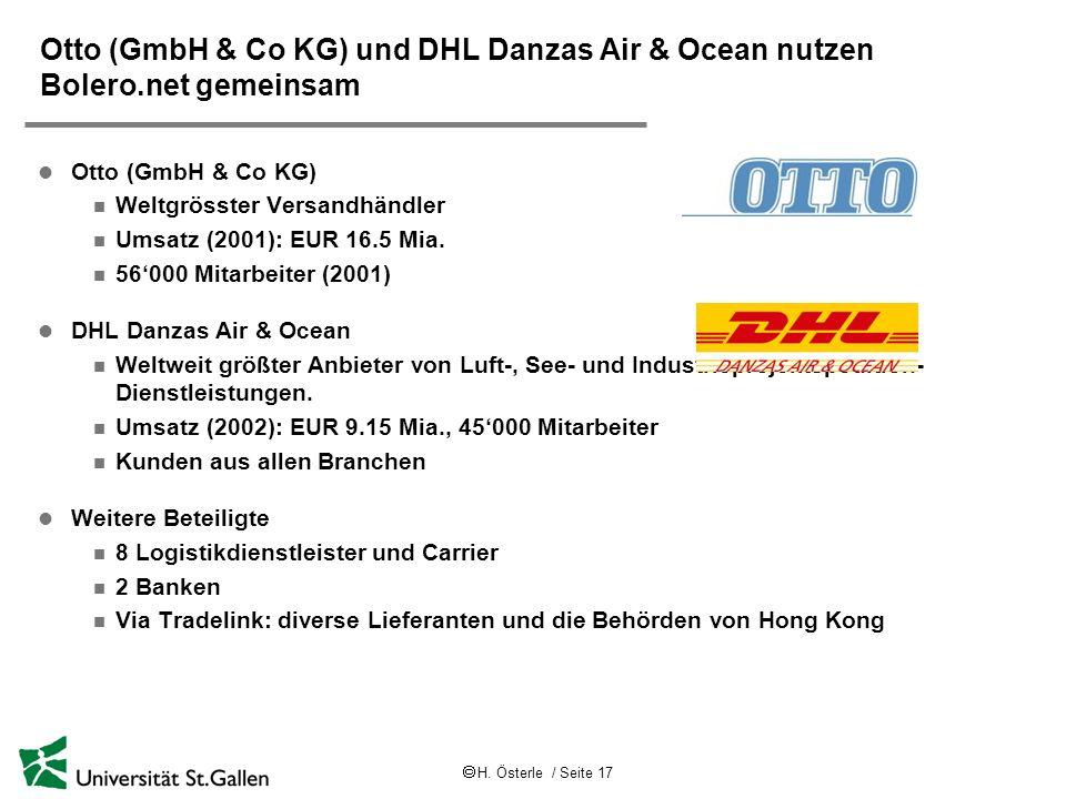 H. Österle / Seite 17 Otto (GmbH & Co KG) und DHL Danzas Air & Ocean nutzen Bolero.net gemeinsam l Otto (GmbH & Co KG) n Weltgrösster Versandhändler n