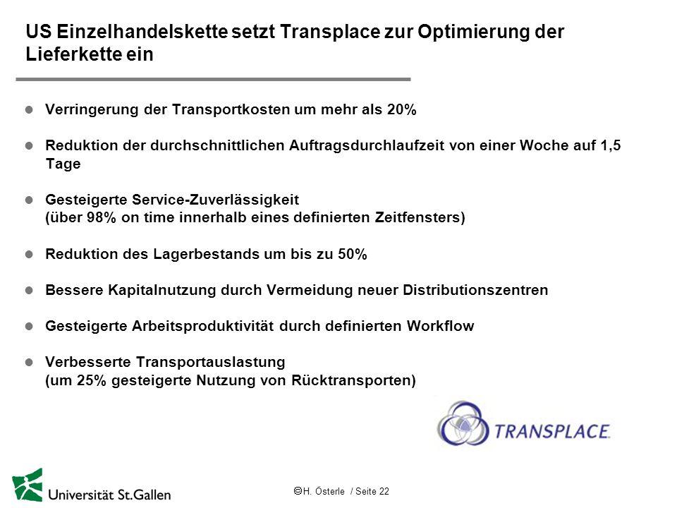 H. Österle / Seite 22 US Einzelhandelskette setzt Transplace zur Optimierung der Lieferkette ein l Verringerung der Transportkosten um mehr als 20% l