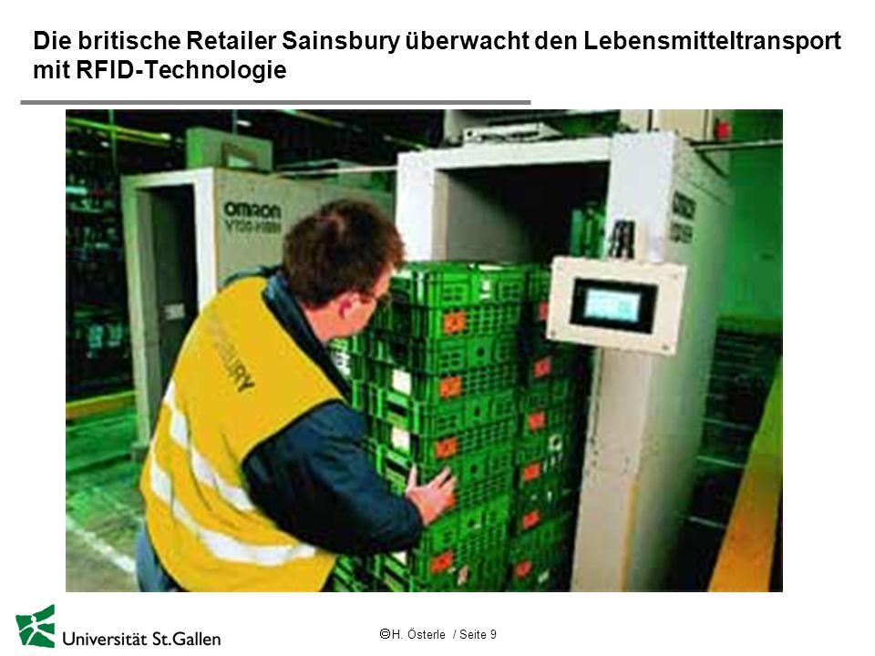 H. Österle / Seite 9 Die britische Retailer Sainsbury überwacht den Lebensmitteltransport mit RFID-Technologie