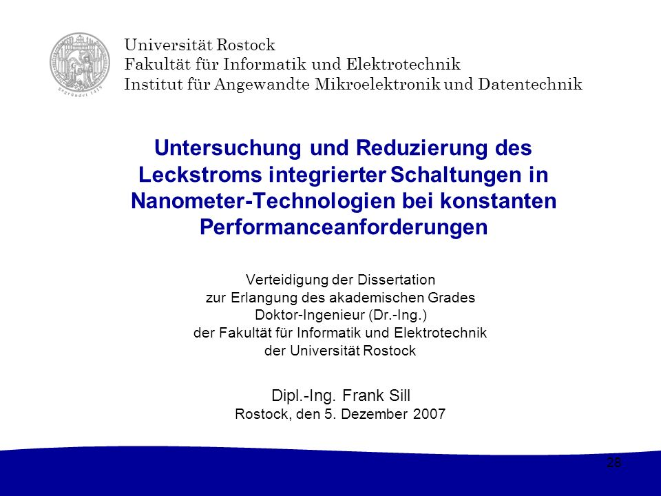Universität Rostock Fakultät für Informatik und Elektrotechnik Institut für Angewandte Mikroelektronik und Datentechnik 28 Untersuchung und Reduzierun