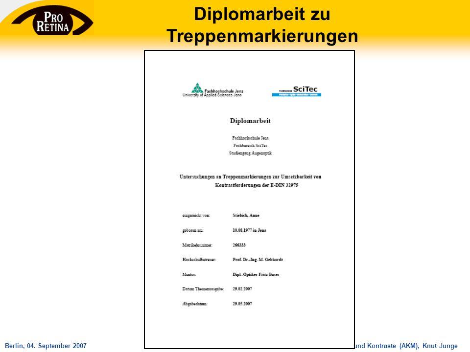 Arbeitskreis Mobilität und Kontraste (AKM), Knut JungeBerlin, 04. September 2007 Diplomarbeit zu Treppenmarkierungen