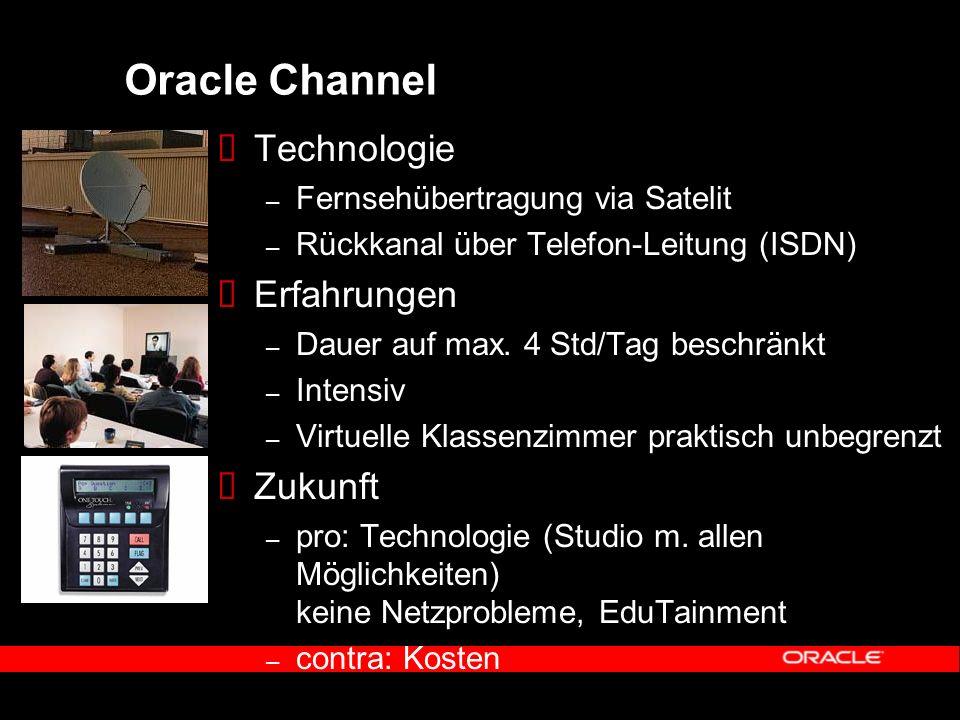 Oracle Channel Technologie – Fernsehübertragung via Satelit – Rückkanal über Telefon-Leitung (ISDN) Erfahrungen – Dauer auf max.