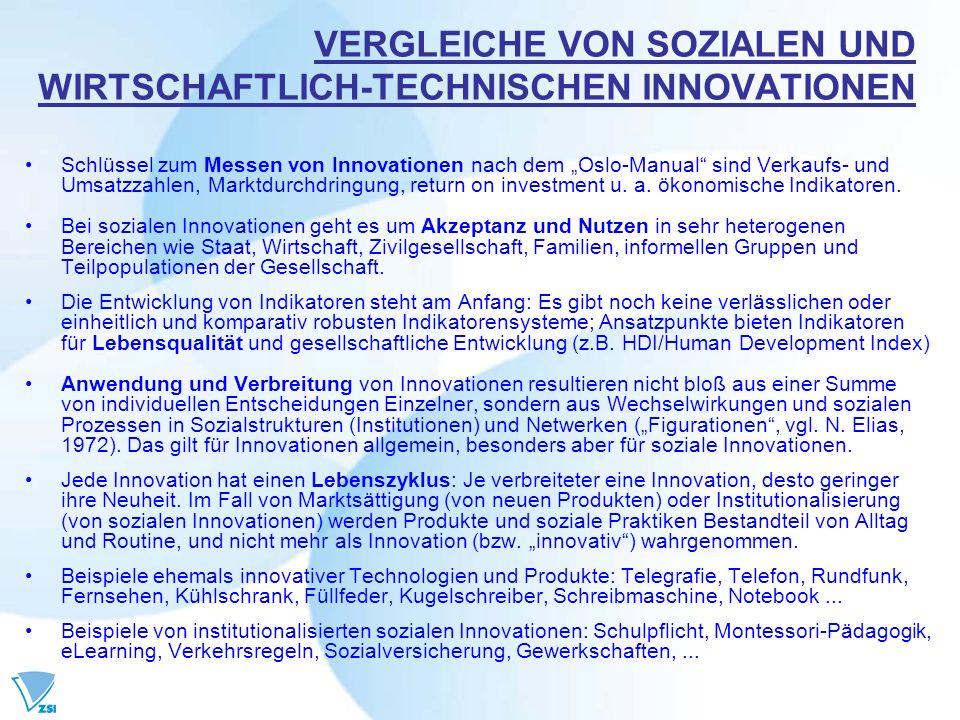 VERGLEICHE VON SOZIALEN UND WIRTSCHAFTLICH-TECHNISCHEN INNOVATIONEN Schlüssel zum Messen von Innovationen nach dem Oslo-Manual sind Verkaufs- und Umsa
