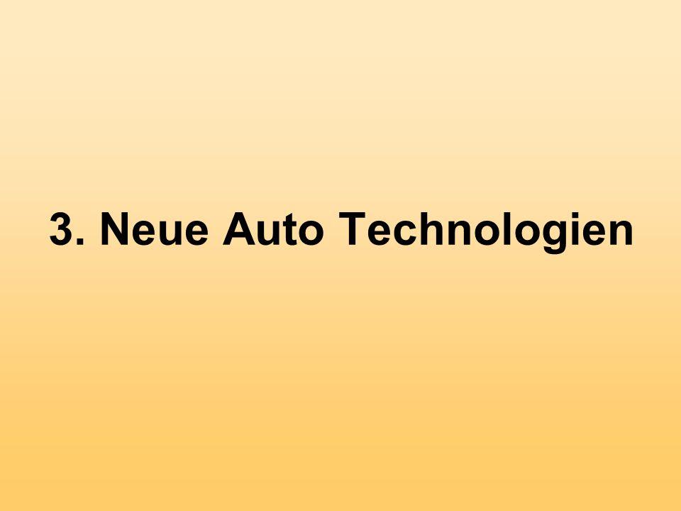 3. Neue Auto Technologien