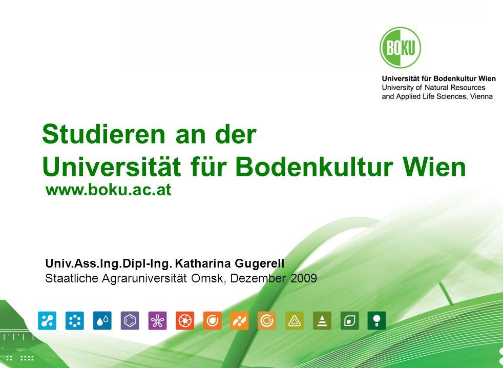 Universität für Bodenkultur Wien 16.04.2014 1 Studieren an der Universität für Bodenkultur Wien www.boku.ac.at Univ.Ass.Ing.Dipl-Ing.