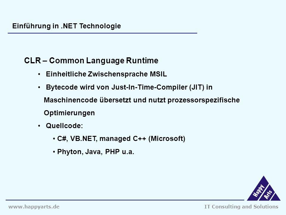 www.happyarts.deIT Consulting and Solutions Einführung in.NET Technologie