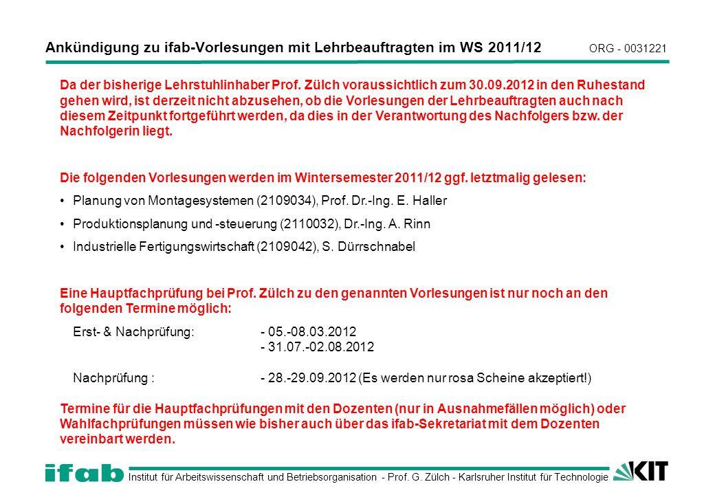 Institut für Arbeitswissenschaft und Betriebsorganisation - Prof. G. Zülch - Karlsruher Institut für Technologie Ankündigung zu ifab-Vorlesungen mit L