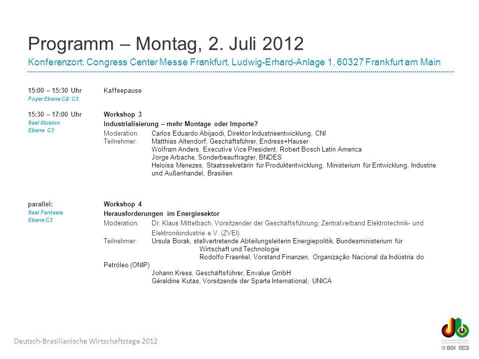 Deutsch-Brasilianische Wirtschaftstage 2012 Programm – Montag, 2.