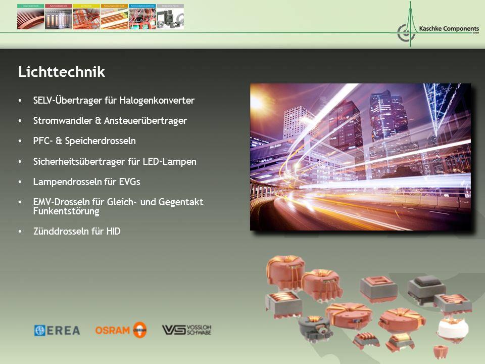 Lichttechnik SELV-Übertrager für Halogenkonverter Stromwandler & Ansteuerübertrager PFC- & Speicherdrosseln Sicherheitsübertrager für LED-Lampen Lampe