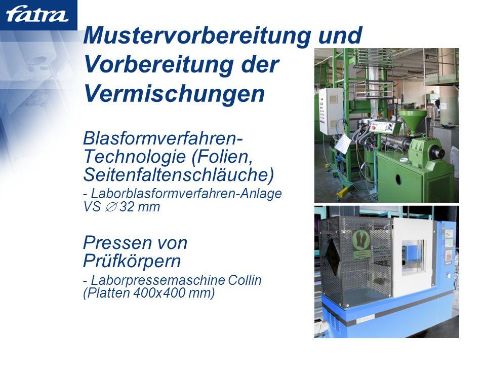 Mustervorbereitung und Vorbereitung der Vermischungen Blasformverfahren- Technologie (Folien, Seitenfaltenschläuche) - Laborblasformverfahren-Anlage VS 32 mm Pressen von Prüfkörpern - Laborpressemaschine Collin (Platten 400x400 mm)