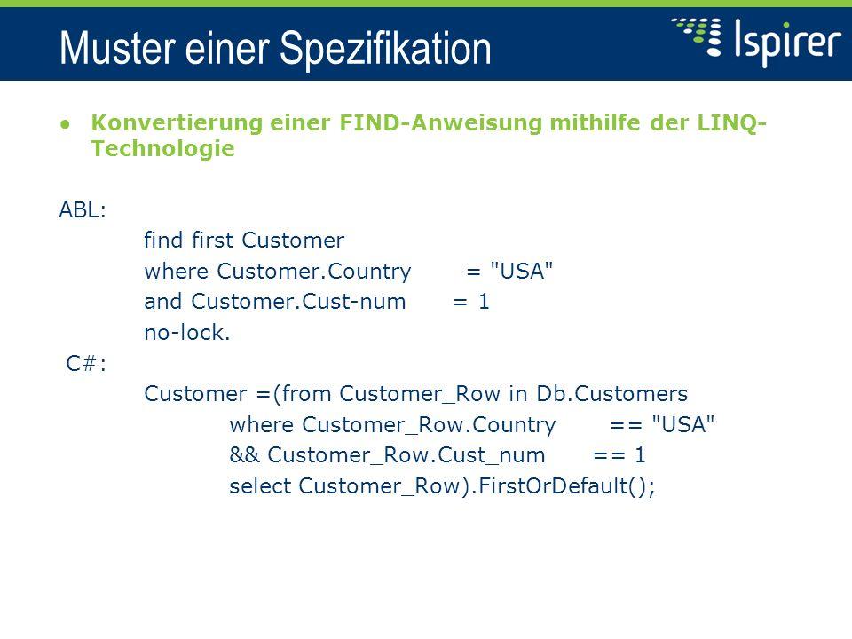 Modultesten für SQLWays find first Customer where Customer.Country = USA and Customer.Cust-num = 1 no-lock.