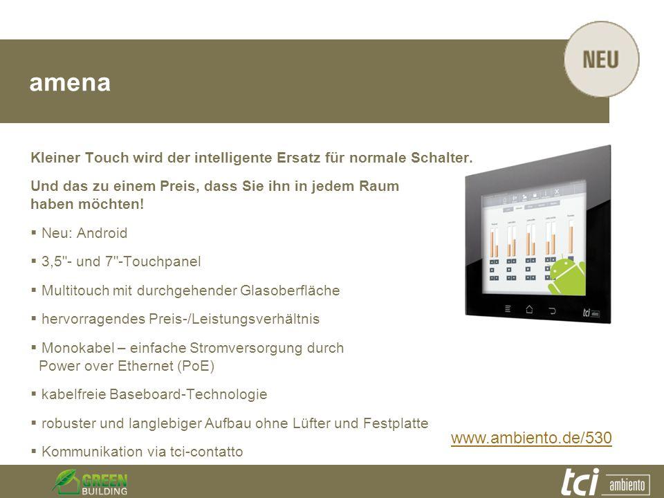 amena Kleiner Touch wird der intelligente Ersatz für normale Schalter. Und das zu einem Preis, dass Sie ihn in jedem Raum haben möchten! Neu: Android
