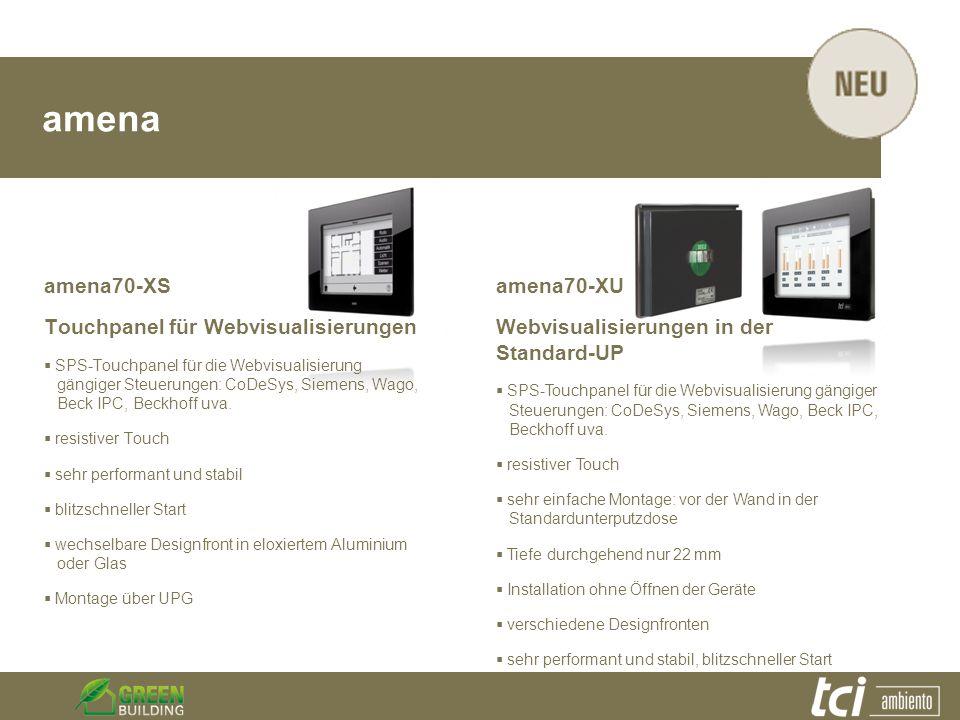 amena amena70-XS Touchpanel für Webvisualisierungen SPS-Touchpanel für die Webvisualisierung gängiger Steuerungen: CoDeSys, Siemens, Wago, Beck IPC, B