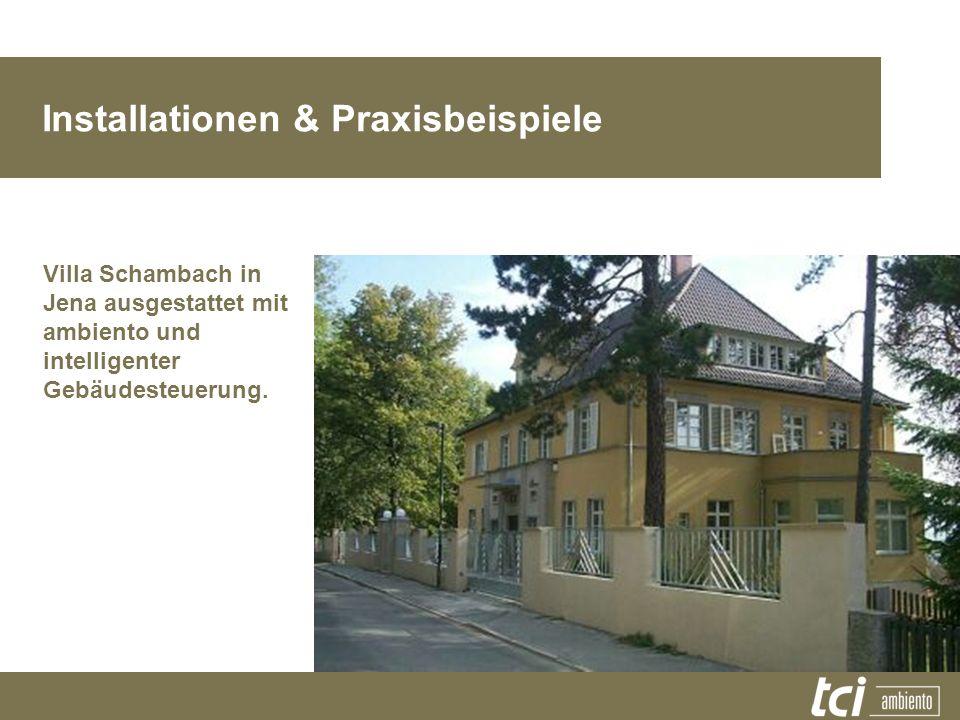 Installationen & Praxisbeispiele Villa Schambach in Jena ausgestattet mit ambiento und intelligenter Gebäudesteuerung.