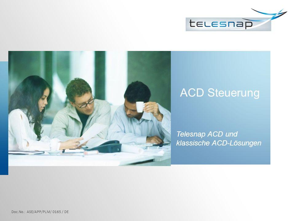 ACD Steuerung Telesnap ACD und klassische ACD-Lösungen Doc.No.: ASE/APP/PLM/ 0165 / DE