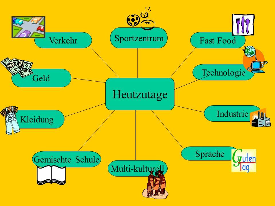 Heutzutage Sportzentrum Fast Food Technologie Industrie Sprache Verkehr Geld Kleidung Gemischte Schule Multi-kulturell