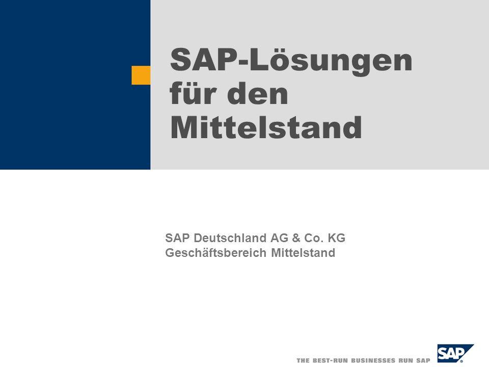 SAP-Lösungen für den Mittelstand SAP Deutschland AG & Co. KG Geschäftsbereich Mittelstand