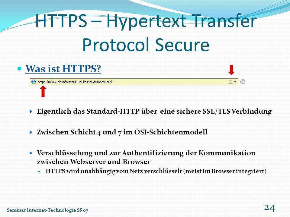 HTTPS – Hypertext Transfer Protocol Secure Was ist HTTPS? Eigentlich das Standard-HTTP über eine sichere SSL/TLS Verbindung Zwischen Schicht 4 und 7 i