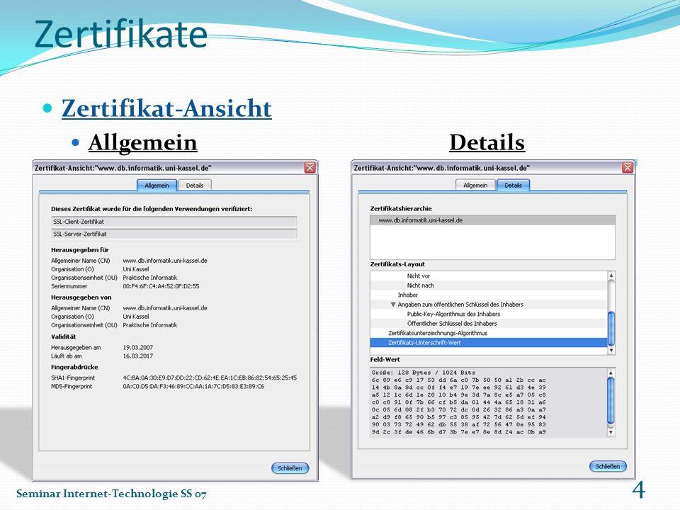Zertifikate Zertifikat-Ansicht AllgemeinDetails Seminar Internet-Technologie SS 07 4