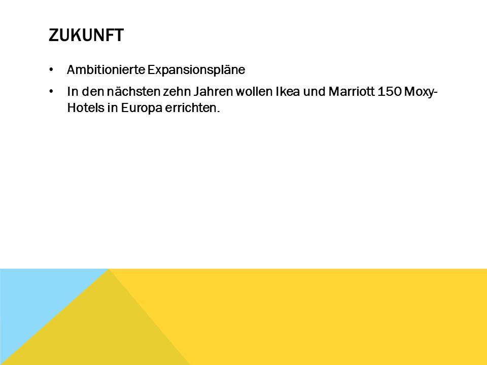 ZUKUNFT Ambitionierte Expansionspläne In den nächsten zehn Jahren wollen Ikea und Marriott 150 Moxy- Hotels in Europa errichten.