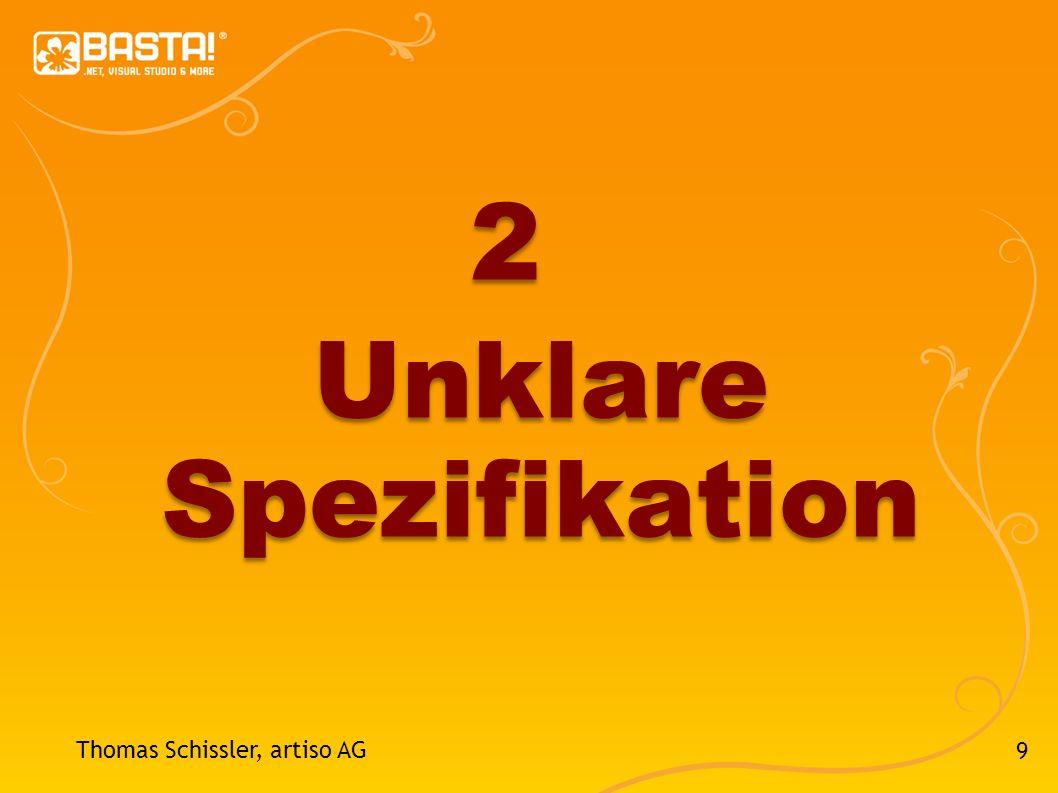 20 Thomas Schissler, artiso AG 4 Fehlendes Projekt- controlling