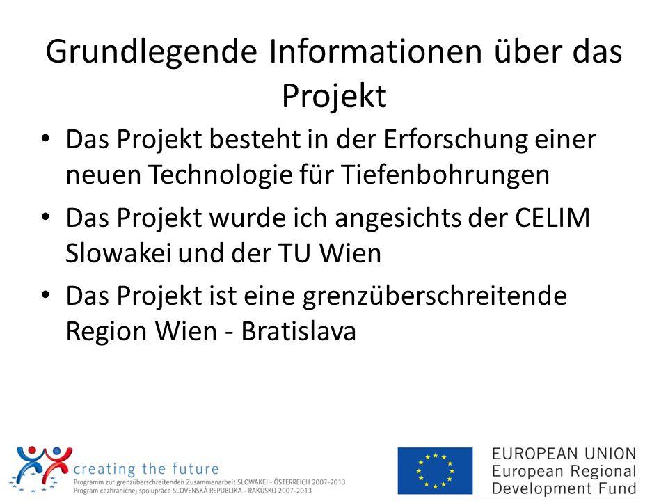 Grundlegende Informationen über das Projekt Das Projekt besteht in der Erforschung einer neuen Technologie für Tiefenbohrungen Das Projekt wurde ich a