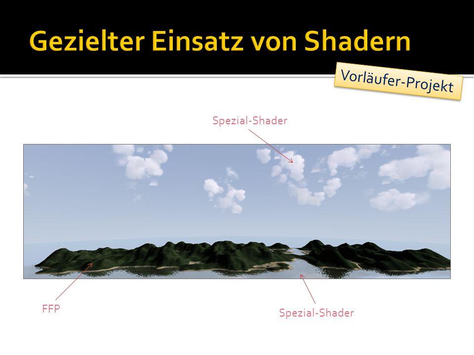 FFP Spezial-Shader Vorläufer-Projekt