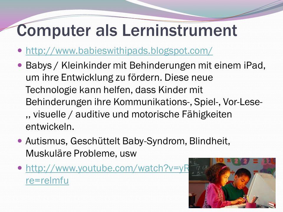 Computer als Lerninstrument http://www.babieswithipads.blogspot.com/ Babys / Kleinkinder mit Behinderungen mit einem iPad, um ihre Entwicklung zu förd