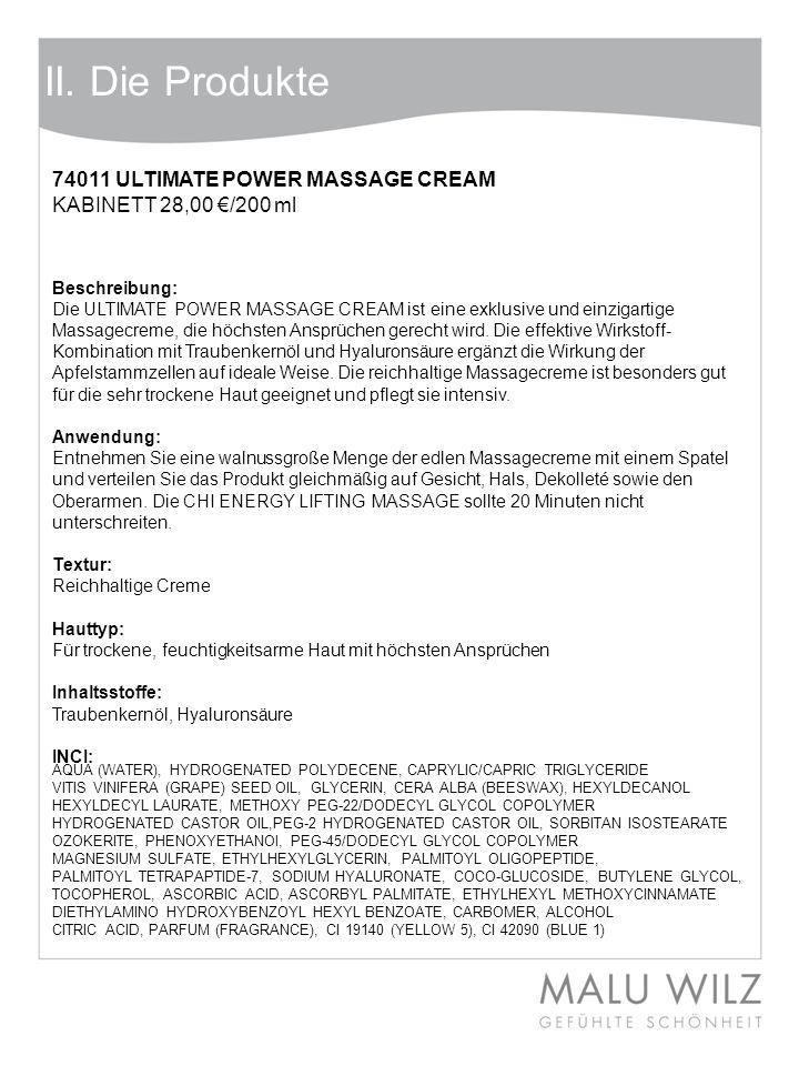 Body- Behandlung Wertvolle Momente für Körper und Geist Moodbild zum Thema II. Die Produkte 74011 ULTIMATE POWER MASSAGE CREAM KABINETT 28,00 /200 ml