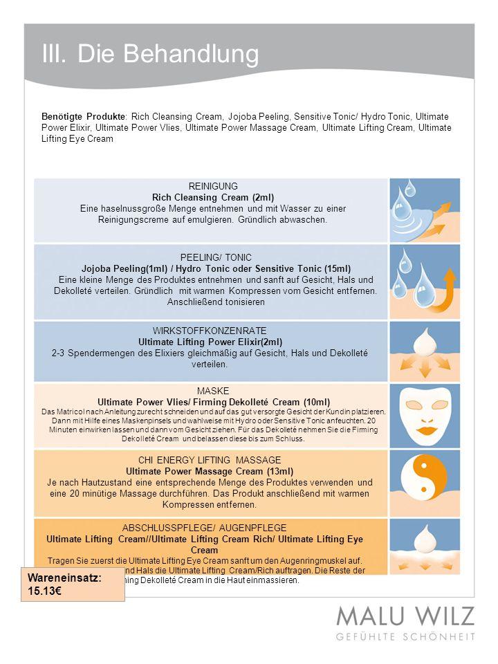 Benötigte Produkte: Rich Cleansing Cream, Jojoba Peeling, Sensitive Tonic/ Hydro Tonic, Ultimate Power Elixir, Ultimate Power Vlies, Ultimate Power Ma